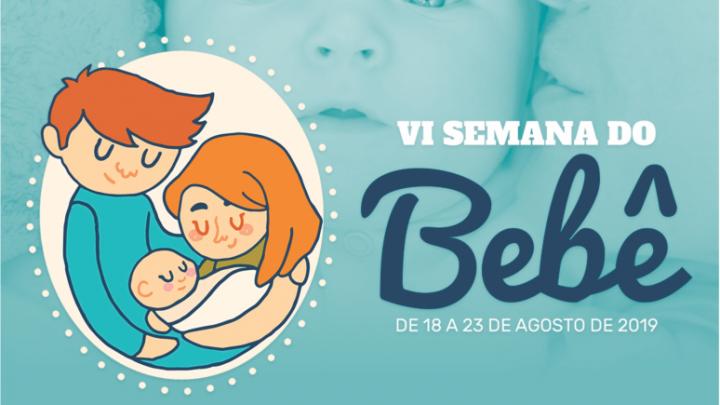 PREFEITURA E PARCEIROS PROMOVEM A 6ª EDIÇÃO DA SEMANA DO BEBÊ