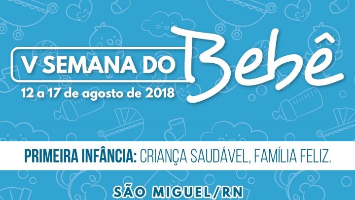 V Semana do Bebê será realizada nos dias 12 a 17 de agosto em São Miguel/RN