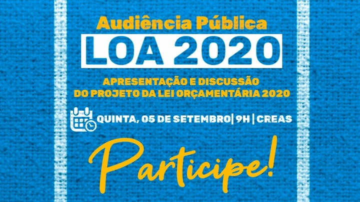 Lei Orçamentária Anual 2020, será discutida no dia 5 de setembro