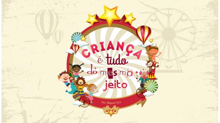 """Prefeitura Municipal convida para o evento """"Criança é Tudo do Mesmo Jeito"""""""