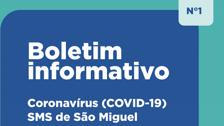 Prefeitura de São Miguel vai emitir boletins sobre Coronavírus