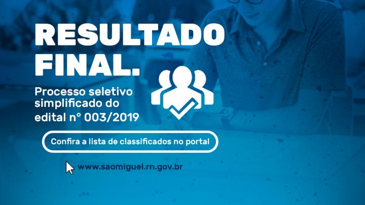 Confira no portal da Prefeitura de São Miguel o resultado do Processo Seletivo Simplificado - edital